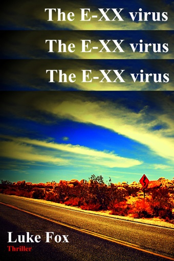 The E-XX virus